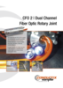 CFO 2 Dual Channel Fiber Optic Rotary Joint